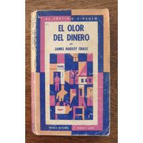 James Hadley Chase, El Olor Del Dinero, Ed. Emecé