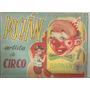 Libro Ilustrativo / Pachin Artista De Circo / Hector Graviot