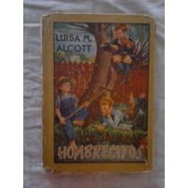 471 Hombrecitos Luisa M Alcott Ed. Molino 1ª Edicion Cuento