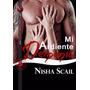 Mi Ardiente Demonia - Nisha Scail - Libro Digital