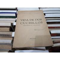 Dedicado Fernan Silva Valdes Vida De Dos Cuchillos Mont 1957