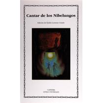 El Cantar De Los Nibelungos Editorial Cátedra