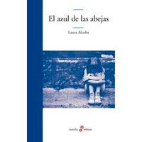 El Azul De Las Abejas - Laura Alcoba