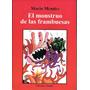 El Monstruo De Las Frambuesas - Mario Mendez -amauta