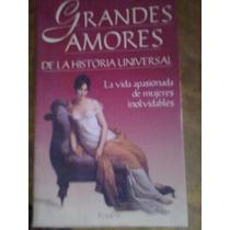 1063 Libro Grandes Amores De La Historia Universal Planeta