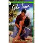 Solo Tuya Elaine Alberro Novela Romántica Libro