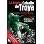 Caballo De Troya - J. J. Benítez - Ed. Booket