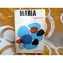 Maria, Jorge Isaacs - Editorial Kapelusz