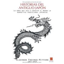 Algernon Freeman-mitford Historias Del Antiguo Japón Erasmus