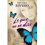 Lo Que No Se Dice Viviana Rivero Libro (dig)