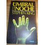 El Umbral De La Noche - Stephen King - 1era Edicion