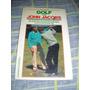 Golf Con John Jacobs - Mar Del Plata