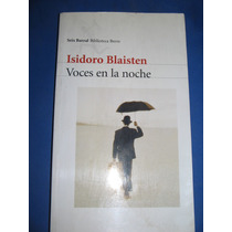 Voces En La Noche - Isidoro Blaisten