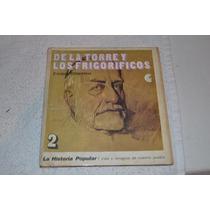 De La Torre Y Los Frigorificos Historia Popular Silberstein