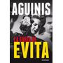 Marcos Aguinis - La Furia De Evita - Digital