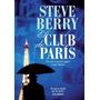 El Club De Paris - Steve Berry