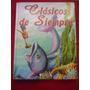 Libro Infanitl Clásicos De Siempre. Ed. Servilibro