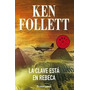 La Clave Esta En Rebeca Ken Follet Ebook Libro Digital