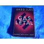 Gas Letal- Greg Iles - 2da Guerra Nazis Gas Sarin Sionistas