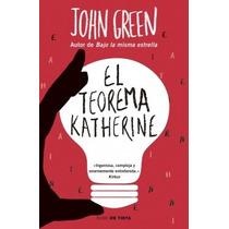 El Teorema Katherine - John Green - Nube De Tinta
