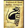 Diccionario De Rimas - Quichua - Santiagueño - Eduardo Mazur