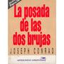 La Posada De Las Dos Brujas/ Joseph Conrad/ Pagina 12