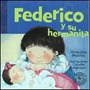 Federico Y Su Hermanita Graciela Montes Libro Nuevo Cerrado