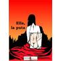 Novela Ella, La Puta