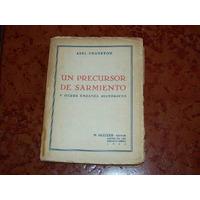 Un Precursor De Sarmiento Por Abel Chaneton