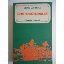 Los Trotadores Elias Carpena