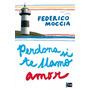 Digital/ Perdona Si Te Llamo Amor - Federico Moccia