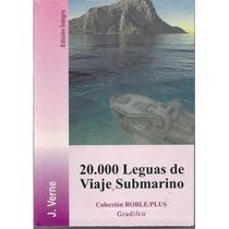 20000 Leguas De Viaje Submarino - Julio Verne - Ed Gradifco