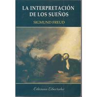 La Interpretación De Los Sueños - Sigmud Freud - Nuevo