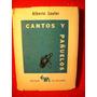 Cantos Y Pañuelos Alberto Laufer Primer Edición El Matadero