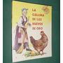 Libro Cuentos Infantiles La Gallina De Los Huevos De Oro