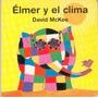 David Mckee, Élmer Y El Clima, Ed. Fce - Hojas De Cartón