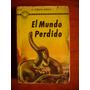 El Mundo Perdido! - Conan Doyle - Edición Antigua