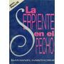 La Serpiente En El Pecho Nathaniel Hawthorne