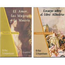 Arthur Schopenhauer Lote X 2 Libros - Ed Gradifco
