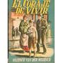 El Coraje De Vivir. Maxence Van Der Meersch