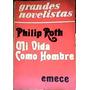 Mi Vida Como Hombre.- Philip Roth.