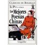 Li Po Y Otros - Las Mejores Poesias Chinas - Libro Nuevo
