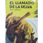 Libreriaweb El Llamado De La Selva Por Jack London