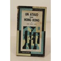 Un Ataúd Desde Hong Kong, James Hadley Chase