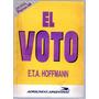 El Voto De E.t.a. Hoffmann