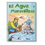El Agua Maravillosa Ed Sigmar Infantil Excelente Subte B