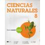 Ciencias Naturales 8 - Santillana Nuevamente