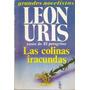 Leon Uris. Las Colinas Iracundas