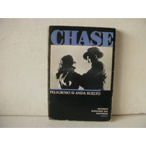 Peligroso Si Anda Suelto - James Hadley Chase