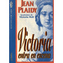 Jean Plaidy Victoria Holt - Victoria Entra En Escena